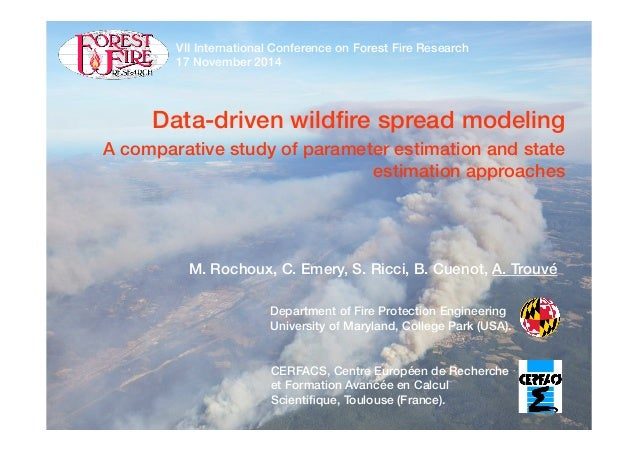 Data-driven wildfire spread modeling! A comparative study of parameter estimation and state estimation approaches! M. Rocho...