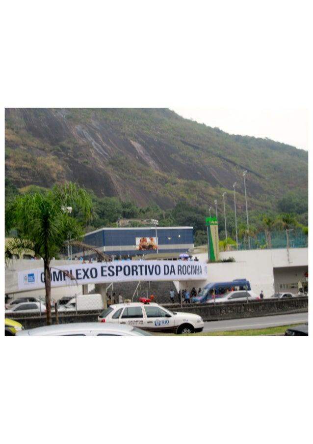 Rocinha complex Inauguration