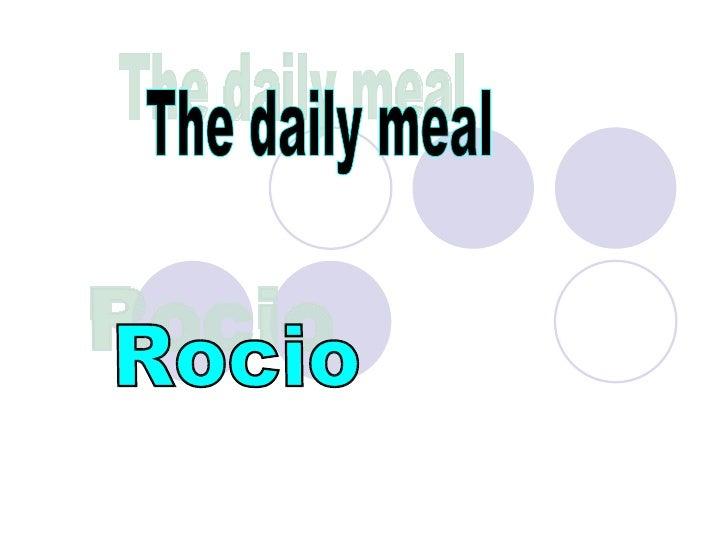 The daily meal Rocio