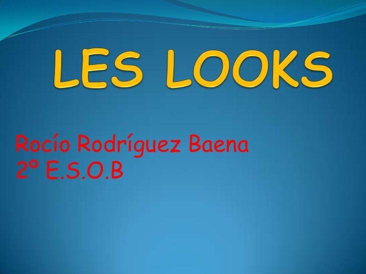 Rocío Rodríguez Baena2º E.S.O.B