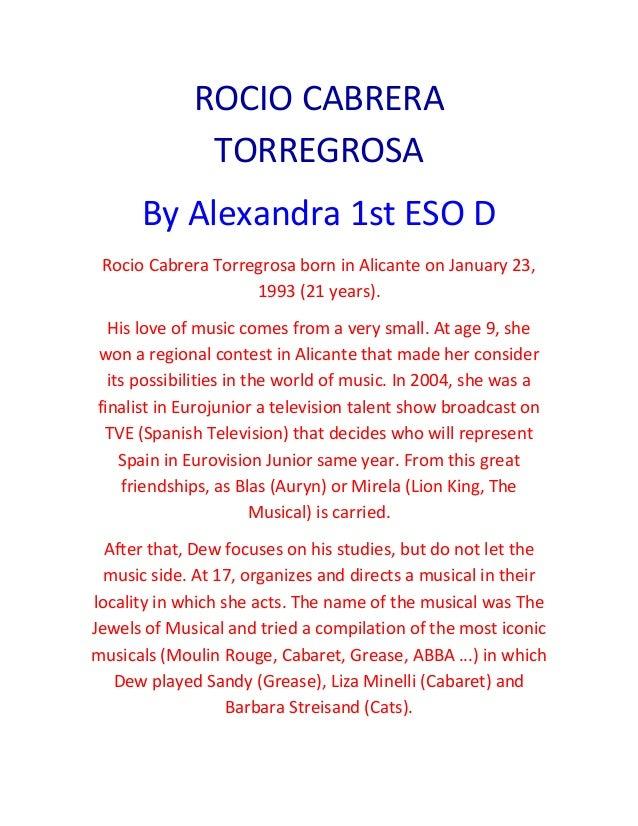 ROCIO CABRERA  TORREGROSA  By Alexandra 1st ESO D  Rocio Cabrera Torregrosa born in Alicante on January 23,  1993 (21 year...