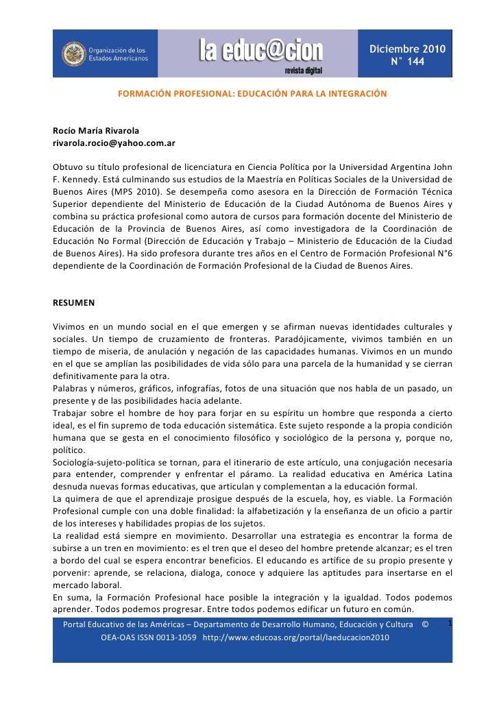FORMACIÓNPROFESIONAL:EDUCACIÓNPARALAINTEGRACIÓNRocíoMaríaRivarolarivarola.rocio@yahoo.com.ar...