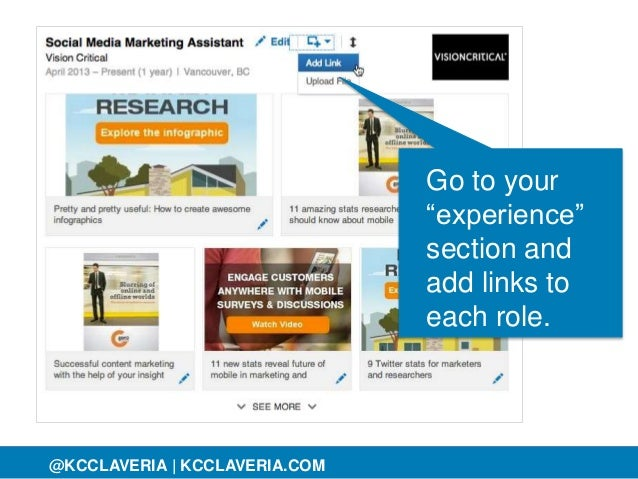 "@KCCLAVERIA@KCCLAVERIA | KCCLAVERIA.COM Go to your ""experience"" section and add links to each role."