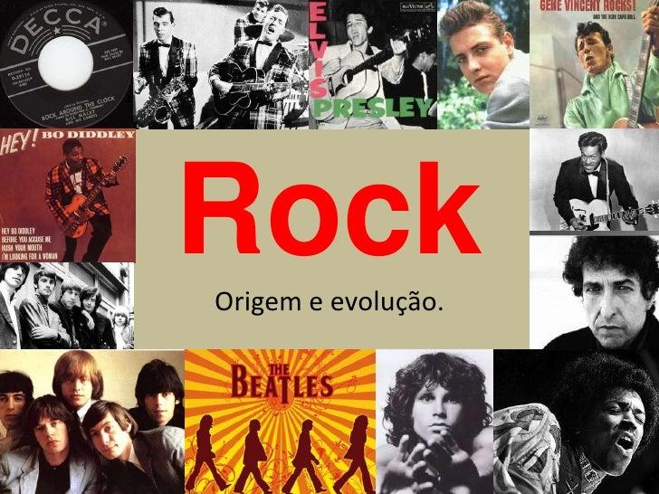 Rock Origem e evolução.