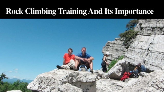 Rock Climbing Training And Its Importance