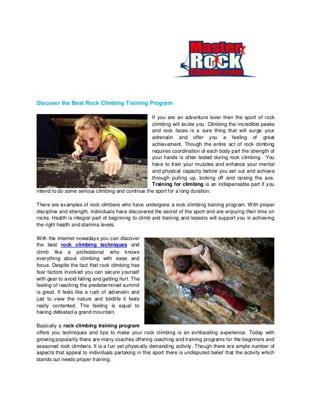 Discover the Best Rock Climbing Training Program If you are an adventure lover then the sport of rock climbing will excite...