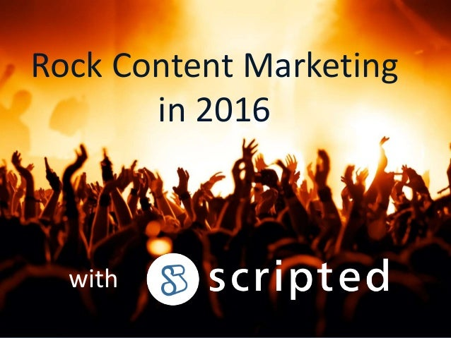 Rock Content Marketing in 2016 with