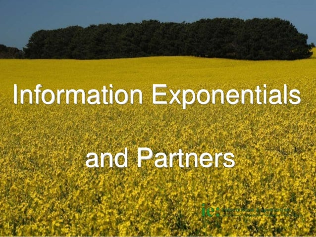 Information Exponentials and Partners 1