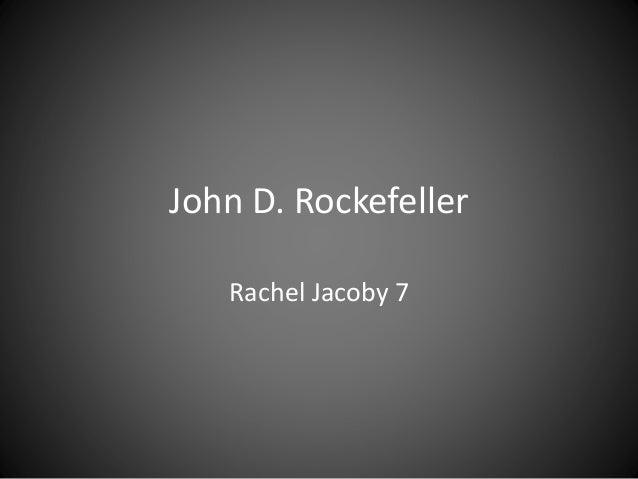 John D. Rockefeller Rachel Jacoby 7