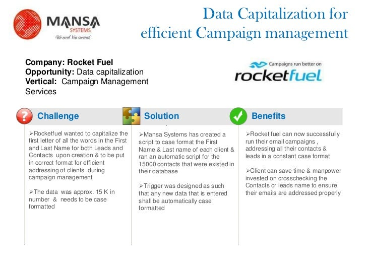Data Capitalization for                                                 efficient Campaign managementCompany: Rocket FuelO...