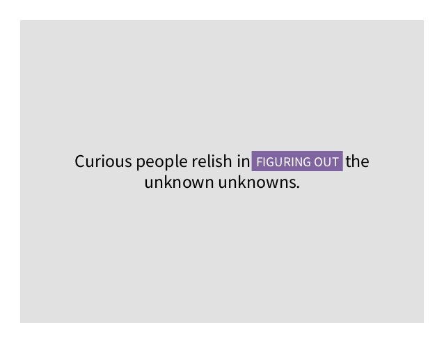 curious people relish in figuring