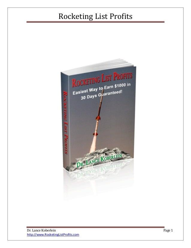 Rocketing List ProfitsDr. Lance Koberlein Page 1http://www.RocketingListProfits.com