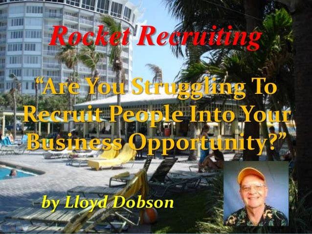 """Rocket Recruiting """"Are You Struggling To Recruit People Into Your Business Opportunity?"""" by Lloyd Dobson"""