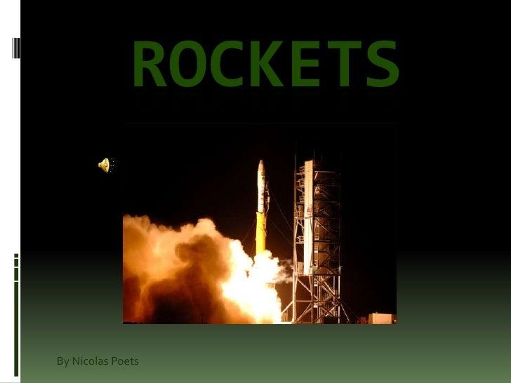Rockets<br />By Nicolas Poets<br />