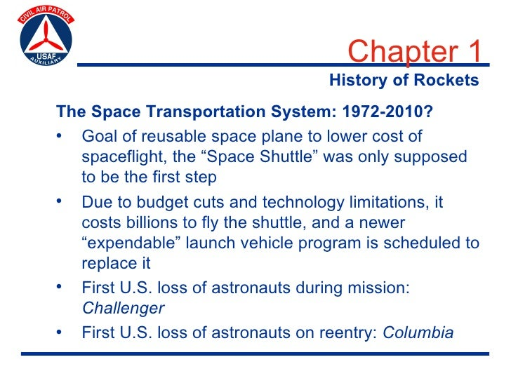 Chapter 1                                   History of Rockets The Space Transportation System: 1972-2010? • Goal of reusa...
