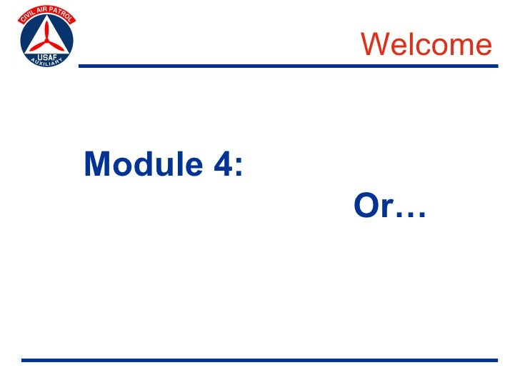 Welcome   Module 4:             Or…