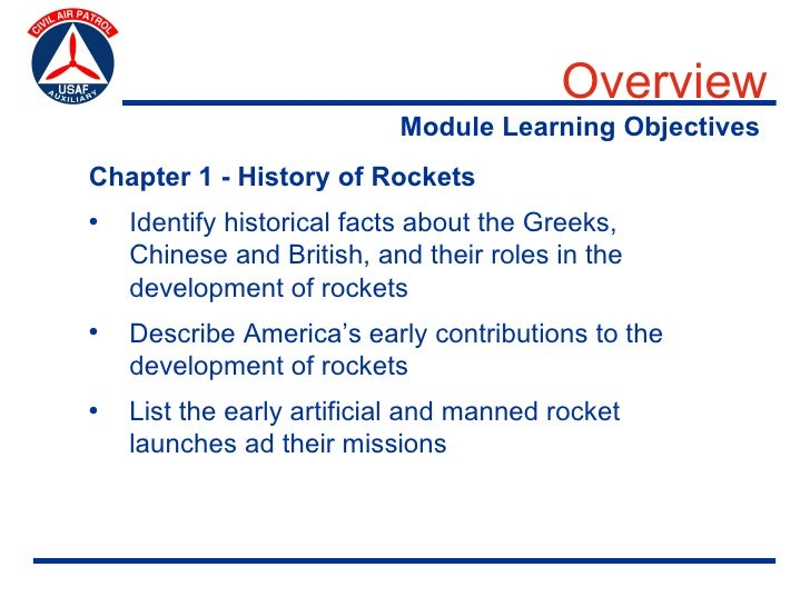 Overview                            Module Learning Objectives Chapter 1 - History of Rockets •   Identify historical fact...