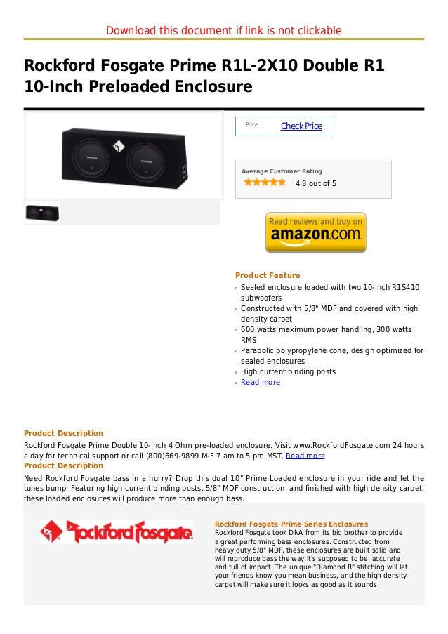 Download this document if link is not clickableRockford Fosgate Prime R1L-2X10 Double R110-Inch Preloaded Enclosure       ...
