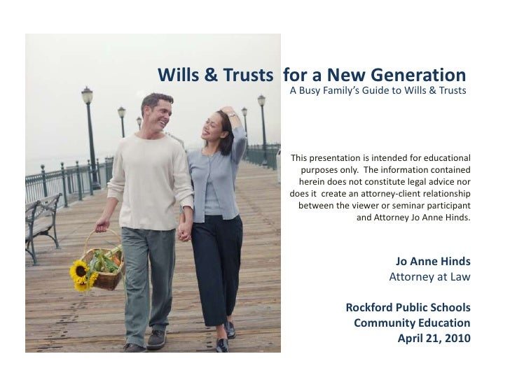 Wills & Trusts  for a New Generation<br />A Busy Family's Guide to Wills & Trusts<br />This presentation is intended for e...