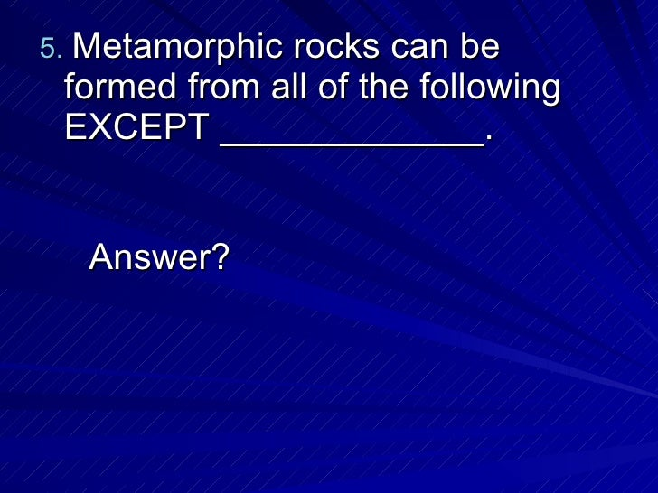 Rock Formation Q & A