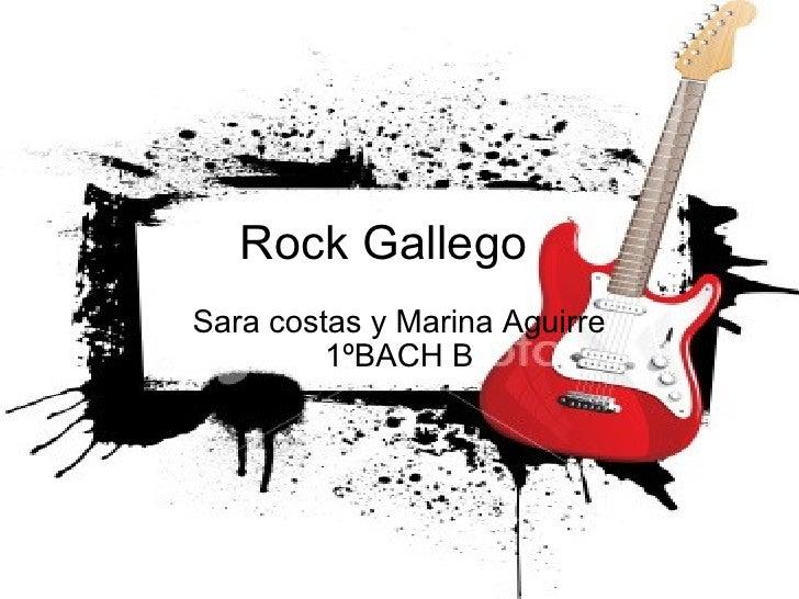 Rock Gallego Sara costas y Marina Aguirre 1ºBACH B