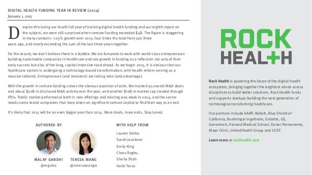 PRESENTATION © 2015 ROCK HEALTH Rock Health is powering the future of the digital health ecosystem, bringing together the ...