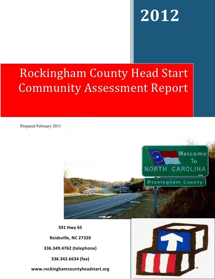 2012Rockingham County Head StartCommunity Assessment ReportPrepared February 2011                                         ...