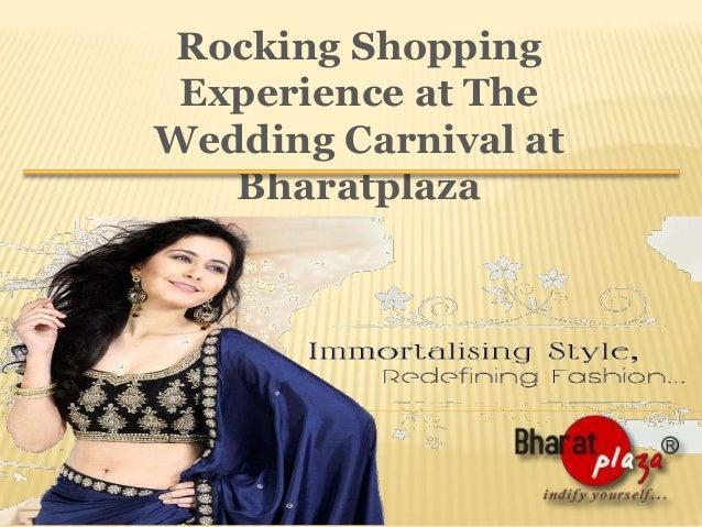 Rocking Shopping Experience at The Wedding Carnival at Bharatplaza