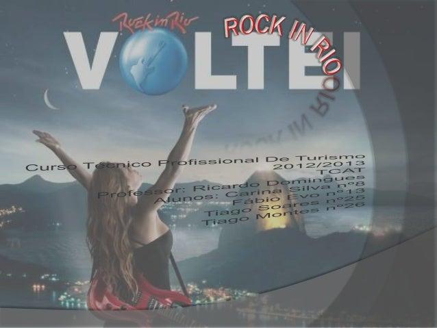    Rock in Rio tem um potencial enorme não só para    as pessoas do pais que actuam como para os    estrangeiros.   O Ro...