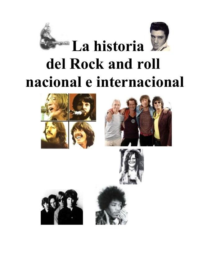 La historia del Rock and roll nacional e internacional