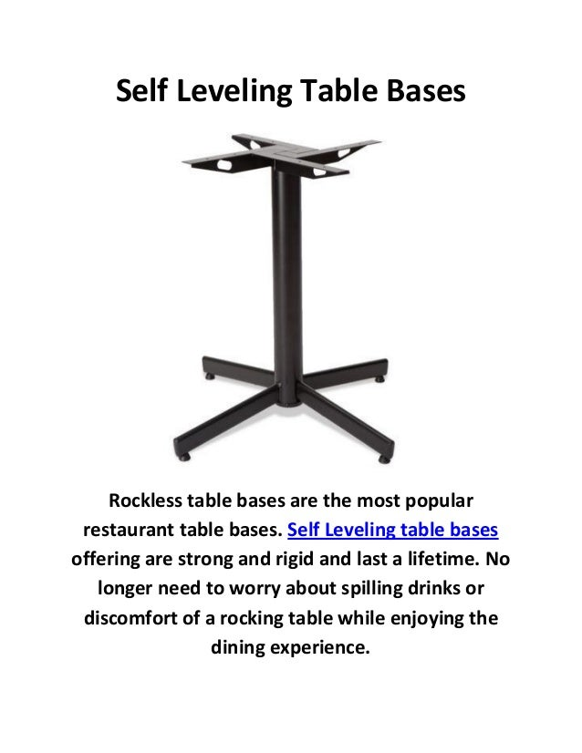 2 self leveling table bases