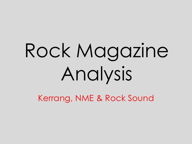 Rock Magazine   Analysis Kerrang, NME & Rock Sound