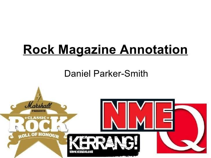 Rock Magazine Annotation Daniel Parker-Smith