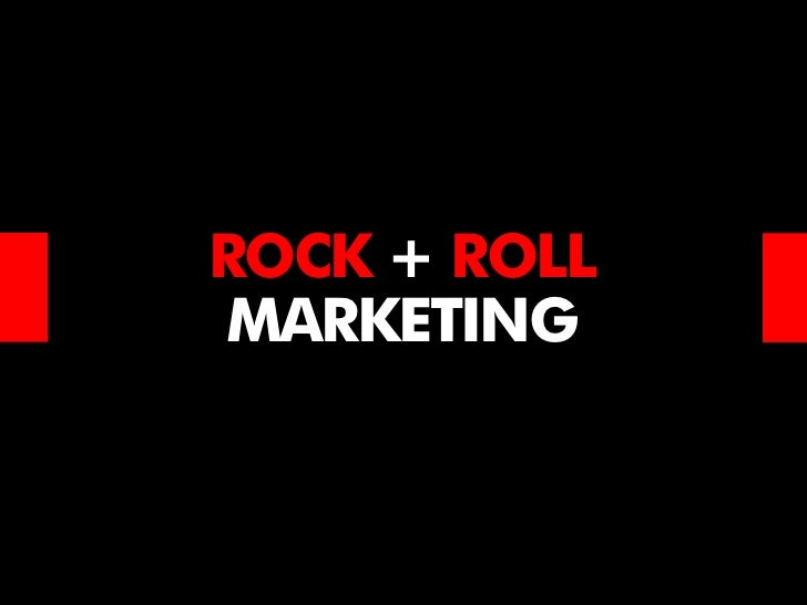 ROCK + ROLLMARKETING