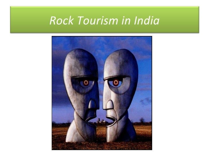 Rock Tourism in India