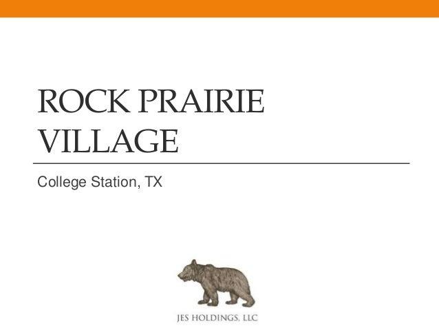 ROCK PRAIRIE VILLAGE College Station, TX
