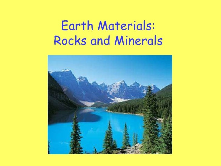 Earth Materials: Rocks and Minerals
