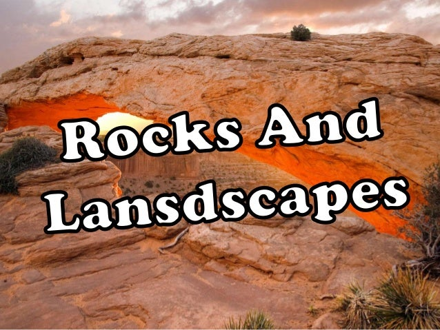 Types of Rocks -Igneous rocks: From volcanic activity. -Sedimentary rocks: Either of small particles of other rocks that h...