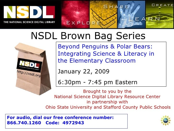 NSDL Brown Bag Series Beyond Penguins & Polar Bears: Integrating Science & Literacy in the Elementary Classroom  January 2...