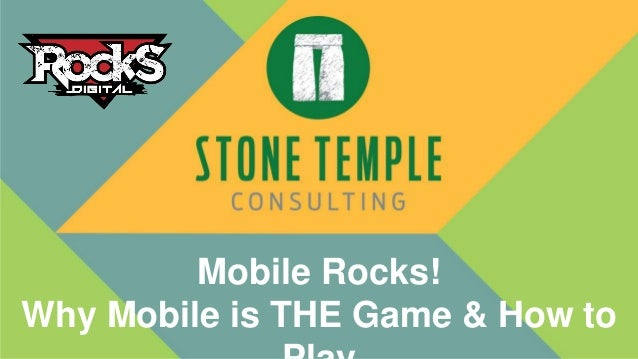 Mobile Rocks! Why Mobile is THE Game & How to