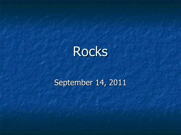 Rocks September 14, 2011