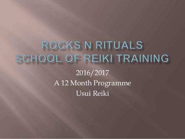 2016/2017 A 12 Month Programme Usui Reiki