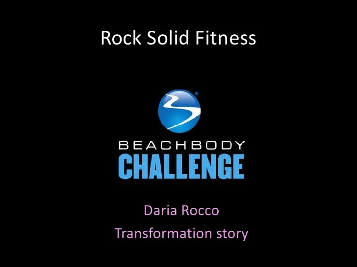 Rock Solid Fitness     Daria Rocco Transformation story
