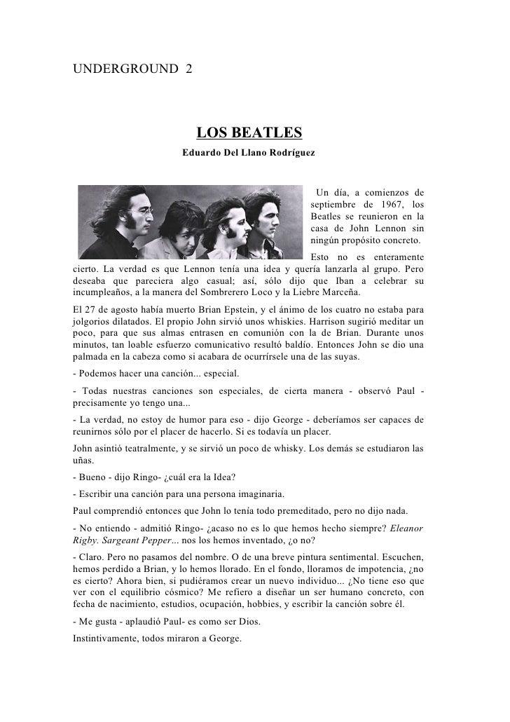UNDERGROUND 2                                  LOS BEATLES                           Eduardo Del Llano Rodríguez          ...