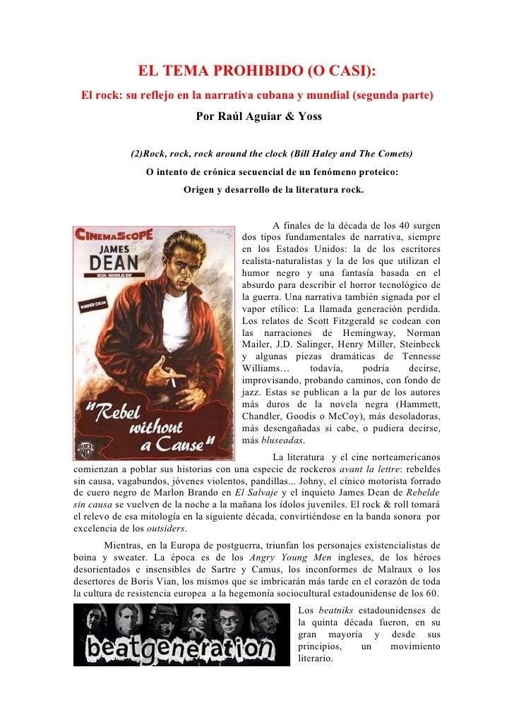EL TEMA PROHIBIDO (O CASI):  El rock: su reflejo en la narrativa cubana y mundial (segunda parte)                         ...
