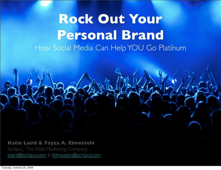 Rock Out Your                                   Personal Brand                             How Social Media Can Help YOU G...