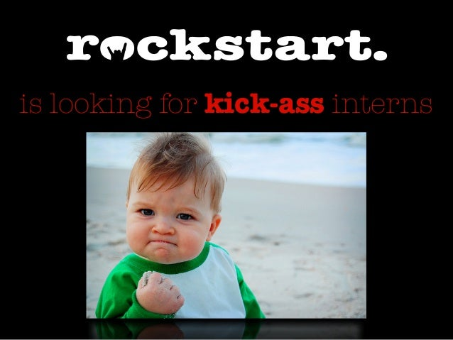 is looking for kick-ass interns