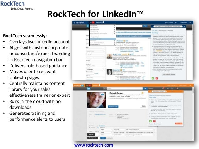 www.rocktech.comRockTech for LinkedIn™www.rocktech.comRockTech seamlessly:• Overlays live LinkedIn account• Aligns with cu...