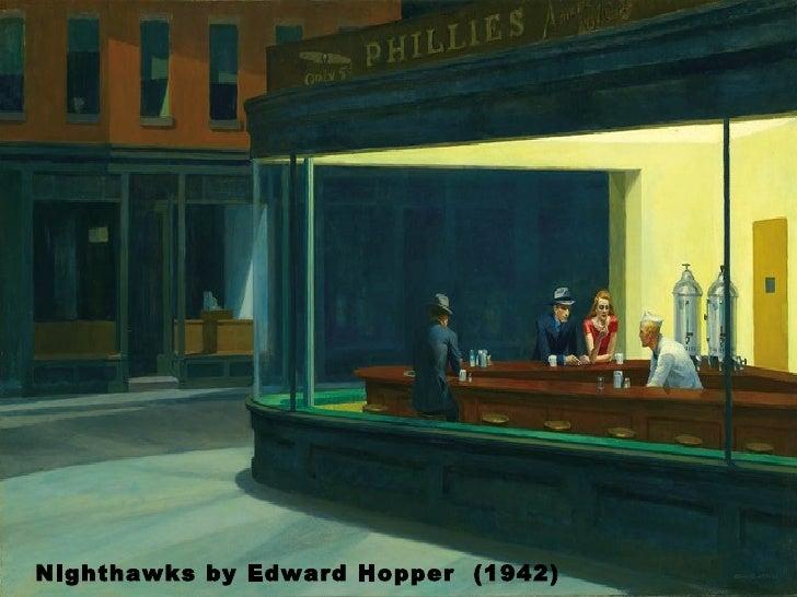 Nighthawks by Edward Hopper  (1942)