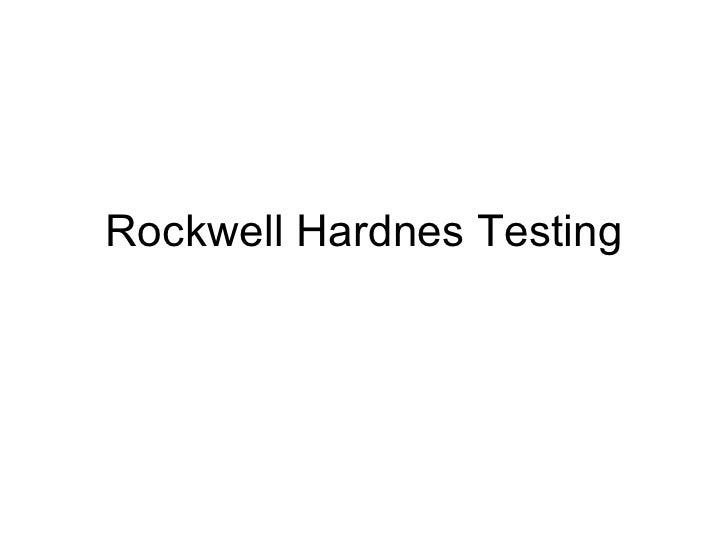 Rockwell Hardnes Testing